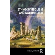 Ethno-symbolism and Nationalism by Professor Anthony D. Smith