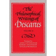The Philosophical Writings of Descartes: Volume 2 by Rene Descartes