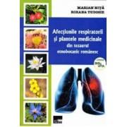 Afectiunile respiratorii si plantele medicinale - Marian Nita Roxana Tudosie