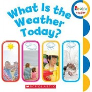 What Is the Weather Today? by Rebecca Bondor