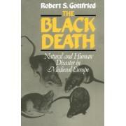 The Black Death by Robert Steven Gottfried