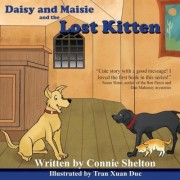 Daisy and Maisie and the Lost Kitten by Connie Shelton