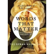 Words That Matter by Editors of O the Oprah Magazine