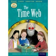 Oxford Reading Tree Read with Biff, Chip and Kipper: Level 11 First Chapter Books: The Time Web by Roderick Hunt