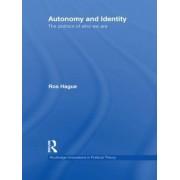 Autonomy and Identity by Ros Hague