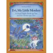 Evi, My Little Monkey by Neithard Horn