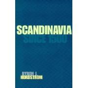 Scandinavia since 1500 by Byron J. Nordstrom