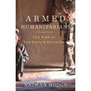 Armed Humanitarians by Nathan Hodge