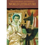 The Longman Anthology of World Literature: The Ancient World v. A by David Damrosch