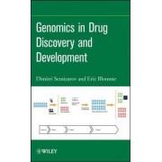 Genomics in Drug Discovery and Development by Dimitri Semizarov