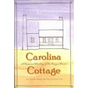 Carolina Cottage by M. Ruth Little