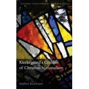 Kierkegaard's Critique of Christian Nationalism by Stephen Backhouse