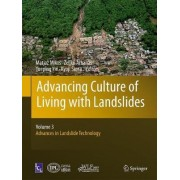 Advancing Culture of Living with Landslides 2018: Advances in Landslide Technology Vol. 3 by Matjaz Mikos