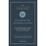 The Connell Guide to Thomas Hardy's Far from the Madding Crowd by Phillip Mallett