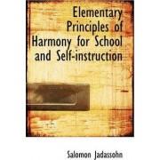 Elementary Principles of Harmony for School and Self-Instruction by Salomon Jadassohn