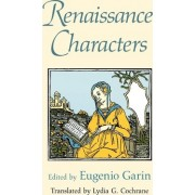Renaissance Characters by Eugenio Garin