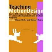 Teaching Motion Design by Steven Heller