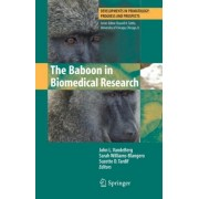 The Baboon in Biomedical Research by John L. VandeBerg
