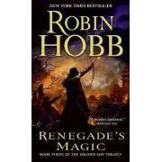 Renegade's Magic by Robin Hobb