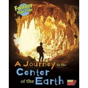 A Journey to the Center of the Earth by Claire Throp