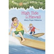 Magic Tree House #28 High Tide In Hawaii by Mary Pope Osborne