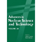 Advances in Nuclear Science and Technology: Volume 24 by Jeffery Lewins