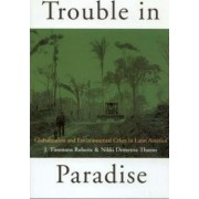 Trouble in Paradise by J. Timmons Roberts