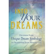 Into Your Dreams by Janece O. Hudson