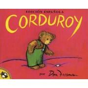 Corduroy: Spanish Ed by Don Freeman
