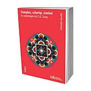 Complex arhetip simbol in psihologia lui C.G. Jung