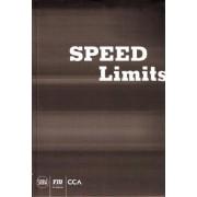 Speed Limits by Jeffrey T. Schnapp