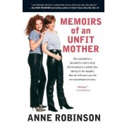 Memoirs of an Unfit Mother by Robinson