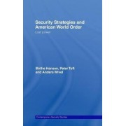 Security Strategies and American World Order by Anders Wivel