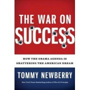 The War On Success by Tommy Newberry
