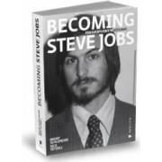 Becoming Steve Jobs. Din aventurier in vizionar - Brent Schlender Rick Tetzeli