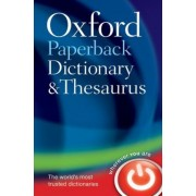 Oxford Paperback Dictionary and Thesaurus by Oxford Dictionaries