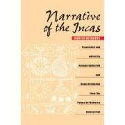 Narrative of the Incas by Juan de Bentanzos