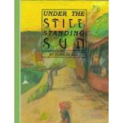 Under the Still Standing Sun