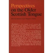 Perspectives on the Older Scottish Tongue by Christian J. Kay