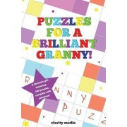 Puzzles for a Brilliant Granny by Clarity Media