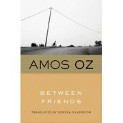 Between Friends by Mr Amos Oz