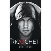 Ricochet by Keri Lake
