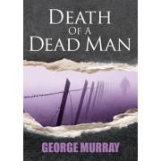 Death of a Dead Man: Closing a Cold Case