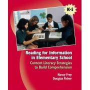 Reading for Information in Elementary School by Nancy Frey