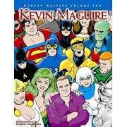 Modern Masters Volume 10: Kevin Maguire by Eric Nolen-Weathington