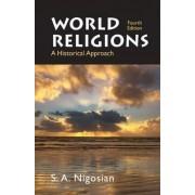 World Religions by S. A. Nigosian