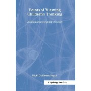 Points of Viewing Children's Thinking by Ricki Goldman-Segall