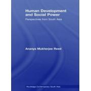 Human Development and Social Power by Ananya Mukherjee-Reed