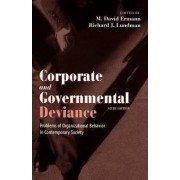 Corporate and Governmental Deviance by M.David Ermann