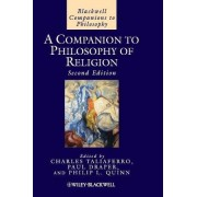 A Companion to Philosophy of Religion by Charles Taliaferro